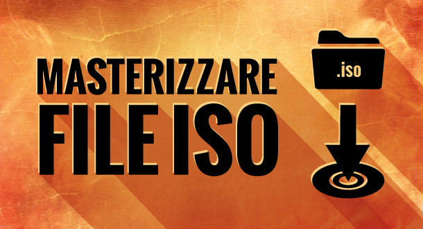 come masterizzare file iso